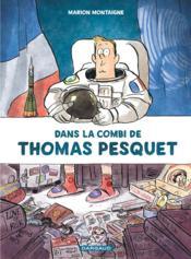 Dans la combi de Thomas Pesquet - Couverture - Format classique