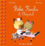 Bébé Koala à l'hôpital - Couverture - Format classique