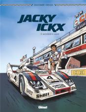 Jacky Ickx T.2 ; Monsieur Le Mans - Couverture - Format classique