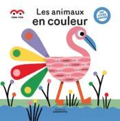 Les animaux en couleurs - Couverture - Format classique