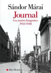 Journal t.1 ; les années hongroises : 1943-1948 - Couverture - Format classique