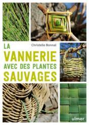 La vannerie avec des plantes sauvages - Couverture - Format classique