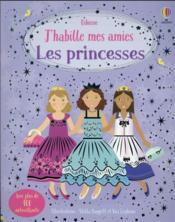 J'habille mes amies ; les princesses - Couverture - Format classique