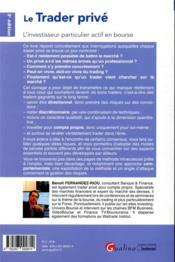 Le trader privé ; l'investisseur particulier actif en bourse (3e édition) - 4ème de couverture - Format classique