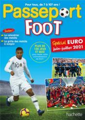 Passeport ; foot ; spécial Euro, juin-juillet 2021 - Couverture - Format classique