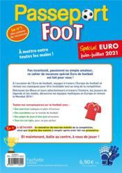 Passeport ; foot ; spécial Euro, juin-juillet 2021 - 4ème de couverture - Format classique