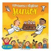 Prions en Eglise junior N.100 - Couverture - Format classique