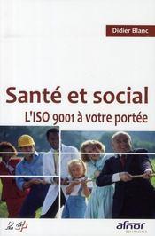 Santé et social ; l'ISO 9001 à votre portée - Intérieur - Format classique