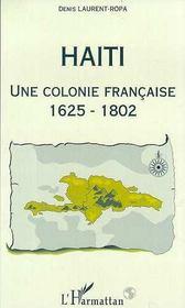 Haïti, une colonie française, 1625-1802 - Intérieur - Format classique