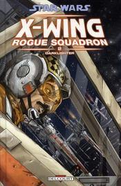 Star Wars - X-wing rogue squadron t.2 ; darklighter - Intérieur - Format classique