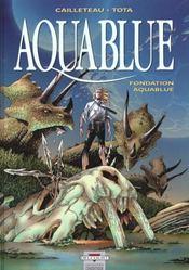 Aquablue T.8 ; fondation Aquablue - Intérieur - Format classique