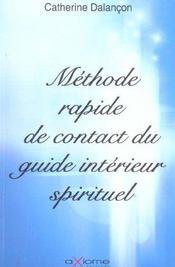 Methode Rapide De Contact Du Guide Interieur Spirituel - Intérieur - Format classique