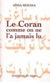 Le Coran comme on ne l'a jamais lu - Couverture - Format classique