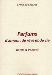 Parfums d'amour, de rêve et de vie - Intérieur - Format classique