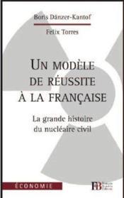 L'énergie de la France ; de Zoé aux EPR, l'histoire du programme nucléaire - Couverture - Format classique