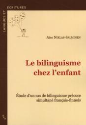 Le bilinguisme chez l'enfant - Couverture - Format classique