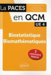 Biostatistiques-biomathématiques ; UE 4 ; QCM - Couverture - Format classique