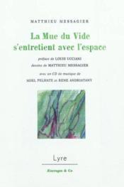 La Mue Du Vide S'Entretient Avec L'Espace - Couverture - Format classique