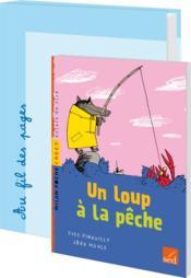 Un Loup A La Peche-18 Livres + Fichier - Cycle 2 - Couverture - Format classique