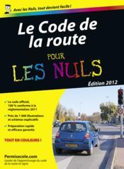telecharger Le code de la route pour les nuls (edition 2012-2013) livre PDF/ePUB en ligne gratuit