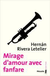 Mirage d'amour avec fanfare - Couverture - Format classique
