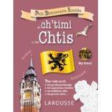Petit dictionnaire insolite du ch'timi et des Chtis - Couverture - Format classique