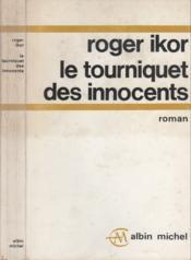 Le tourniquet des innocents - Couverture - Format classique