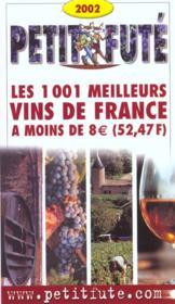 Les mille et un meilleurs vins a moins de huit euros 2002 - Couverture - Format classique