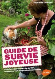 telecharger Guide de survie joyeuse avec les ressources du jardin, de la nature et des productions maison livre PDF en ligne gratuit