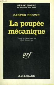 La Poupee Mecanique. Collection : Serie Noire N° 927 - Couverture - Format classique