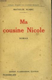 Ma Cousine Nicole. - Couverture - Format classique