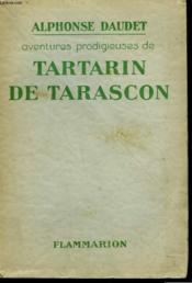 Aventures Prodigieuses De Tartarin De Tarascon. - Couverture - Format classique