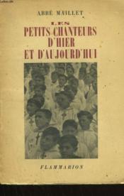 Les Petits Chanteurs D'Hiers Et D'Aujourd'Hui. - Couverture - Format classique