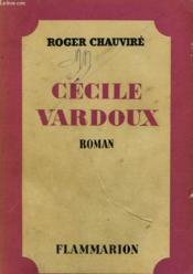 Cecile Vardoux. - Couverture - Format classique