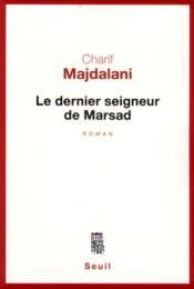 Le dernier seigneur de Marsad - Couverture - Format classique