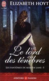 Les fantômes de Maiden Lane T.5 ; le lord des ténèbres - Couverture - Format classique