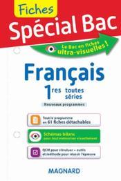Fiches spécial bac ; français ; 1res toutes séries - Couverture - Format classique