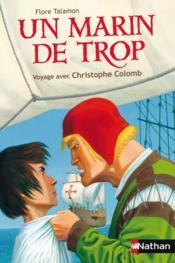 Un marin de trop ; voyage avec Christophe Colomb - Couverture - Format classique