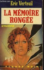 La Memoire Rongee - Couverture - Format classique
