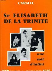 Sr Elisabeth De La Trinite - Une Soif D'Infini - Couverture - Format classique