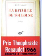 La Bataille de Toulouse. - Couverture - Format classique