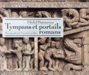 Tympans et portails romans - Couverture - Format classique