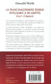 La Franc-Maçonnerie rendue intelligible à ses adeptes t.1 ; l'apprenti - 4ème de couverture - Format classique