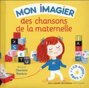 Mon imagier des chansons de la maternelle ; livre-cd - Couverture - Format classique