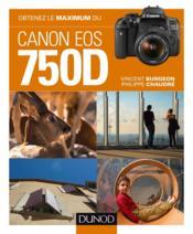 Obtenez le maximum du Canon EOS 750D - Couverture - Format classique