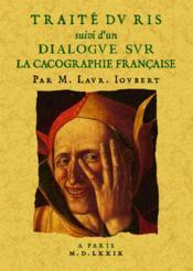 Traité du ris, dialogue sur la cacographie française - Couverture - Format classique
