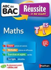 ABC DU BAC REUSSITE T.4 ; maths ; terminale ES-L ; spécifique et spécialité - Couverture - Format classique