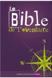 La Bible de l'aventure - Couverture - Format classique