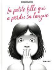 La petite fille qui a perdu sa langue - Couverture - Format classique