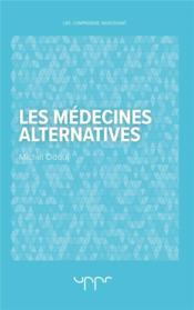 Les médecines alternatives - Couverture - Format classique